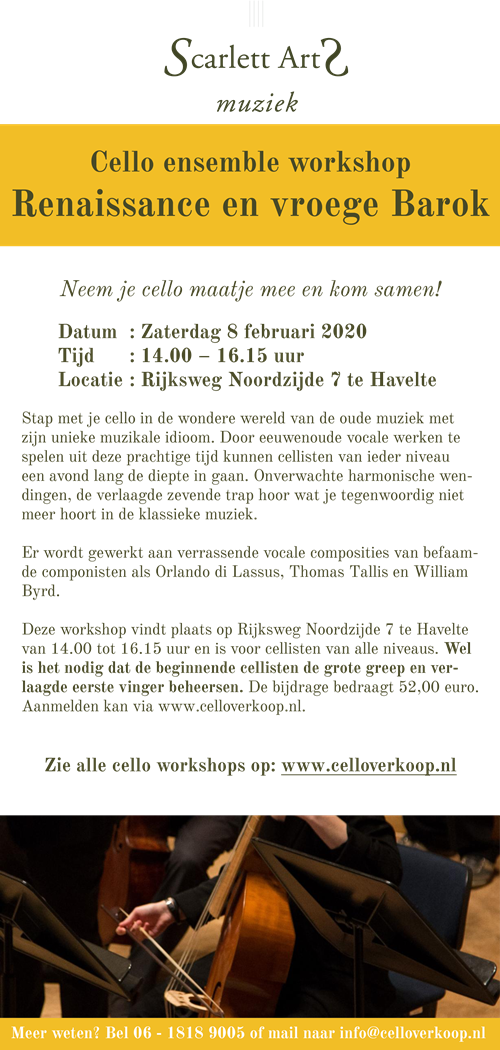 ScarlettArts_Eendaagse cello ensemble workshop_Renaissance en vroege barok_Havelte_08022020